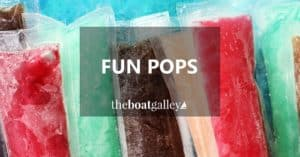 Fun Pops make a great summertime treat if you have even a tiny refrigerator on your boat . . . or make your own healthier ice pops!