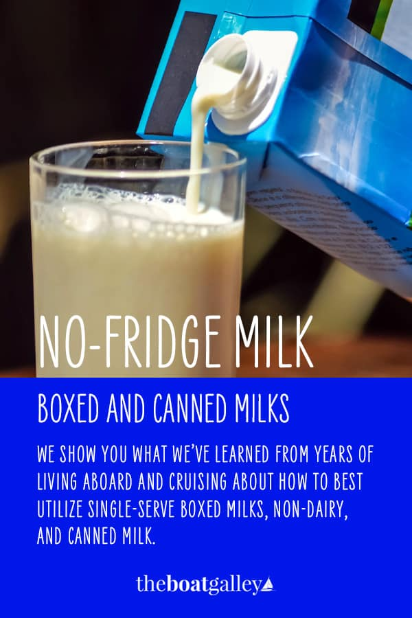 """If your boat doesn't have refrigeration, milk for cereal gets """"interesting.""""  Here are a couple of options!"""