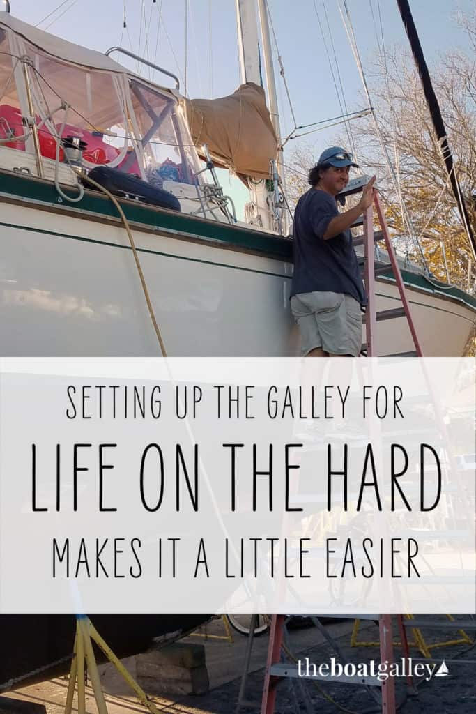 Unfortunately, sometimes we're not on the water . . . we're in the yard.  Can you really live aboard and cook?  Yep!