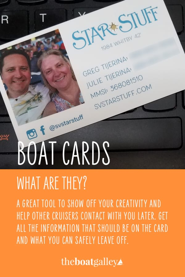 Boat cards are a quick way to exchange info without writing it out each time. They're your calling cards. What should be on yours?
