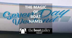 5 things to think about before naming your boat – and how Nica's boat got her name.