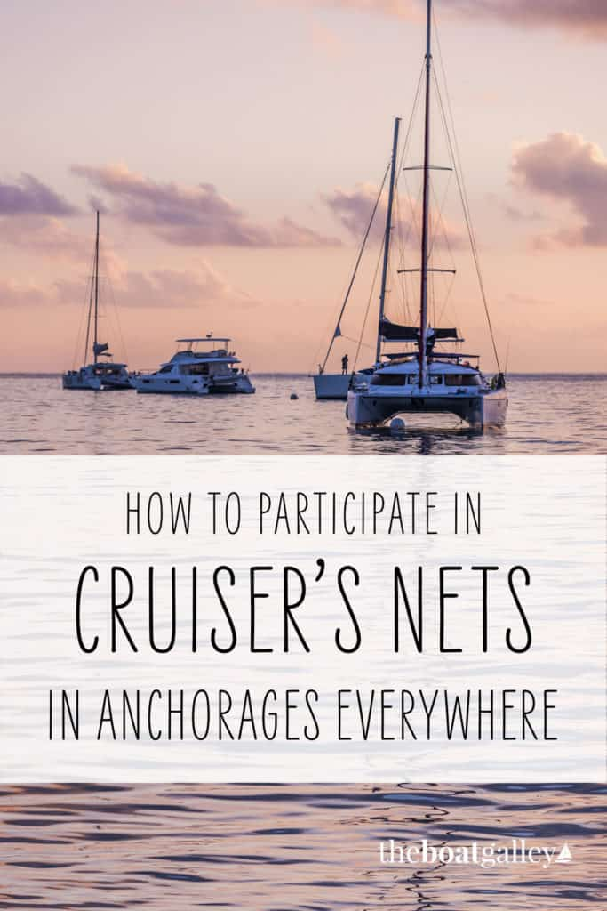 Cruiser's Nets: what they are, how to join in and tips for best participation. Everything you need to know PLUS a chance to listen in!