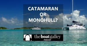 We've owned, lived aboard and cruised both a bluewater monohull and a small coastal cruising cat. So I'm often asked which is the better boat.