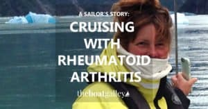 Can a sailor cruise with rheumatoid arthritis? With planning, yes.