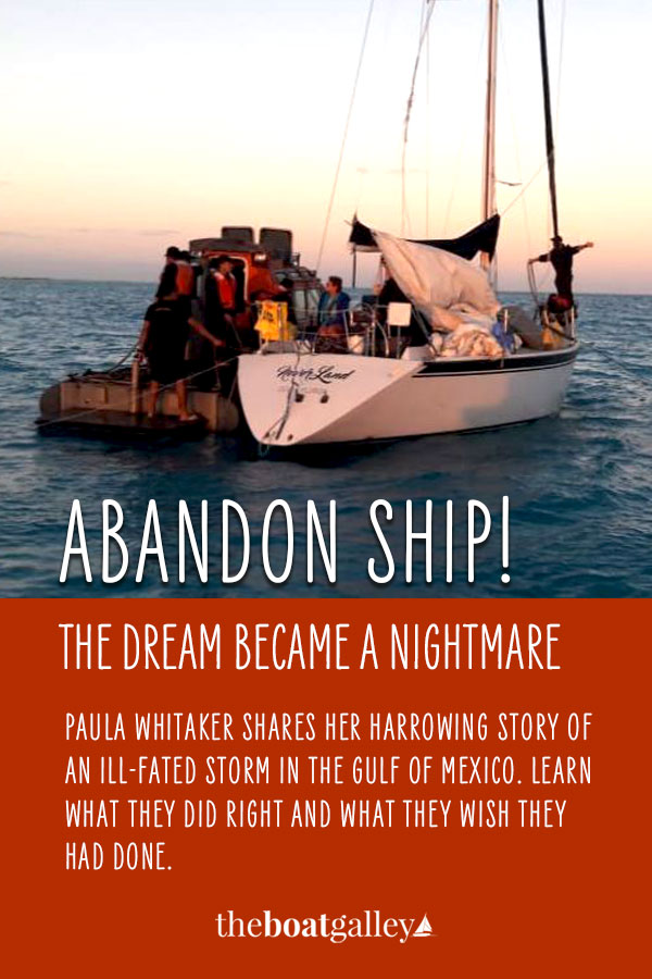 One cruiser's story of abandoning ship in Mexican waters and lessons learned. Can you keep it from happening to you?