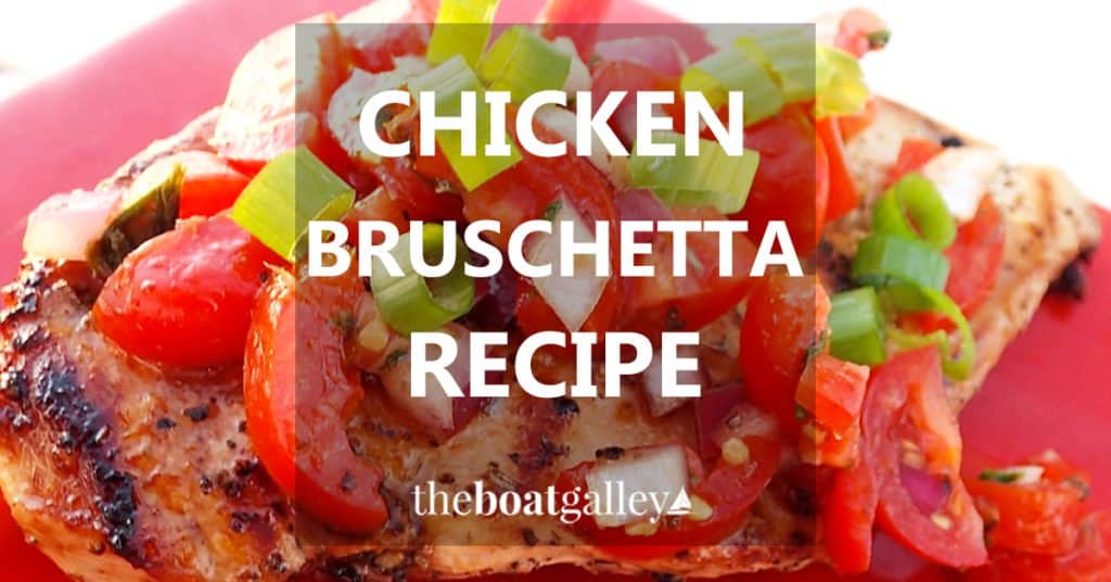 Chicken Bruschetta is quick and easy and great for entertaining.