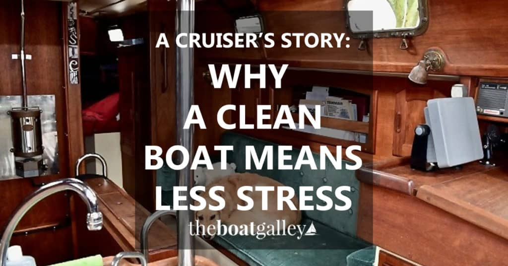 Why do you need to keep your boat clean and tidy? Well to decrease stress, for one.