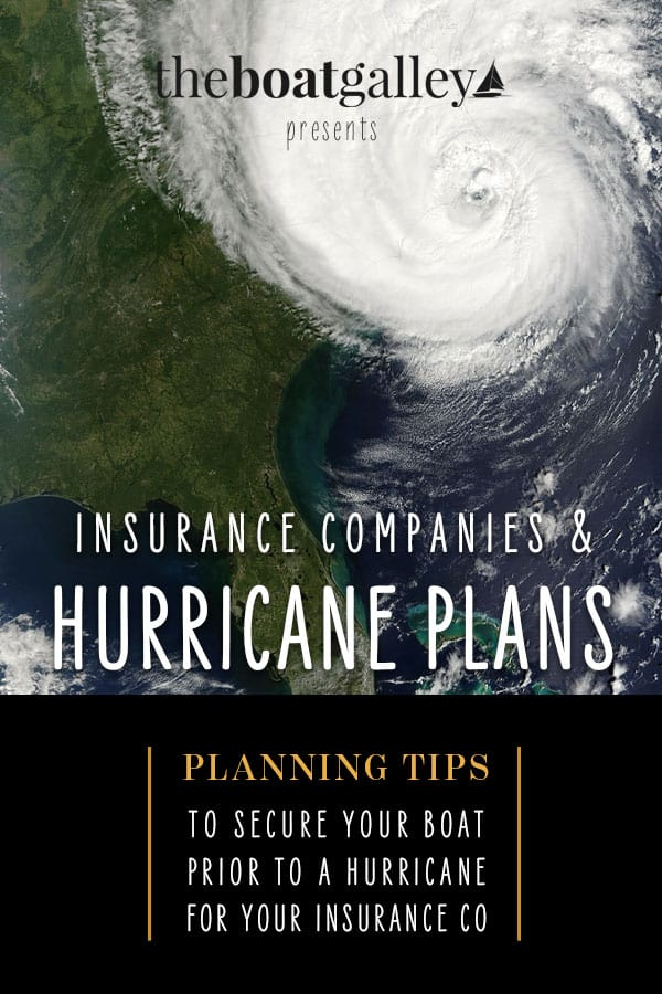 If you're cruising on your boat in a hurricane zone, your insurance company will want to see your hurricane plan. Here's how to create yours from an insurance pro.