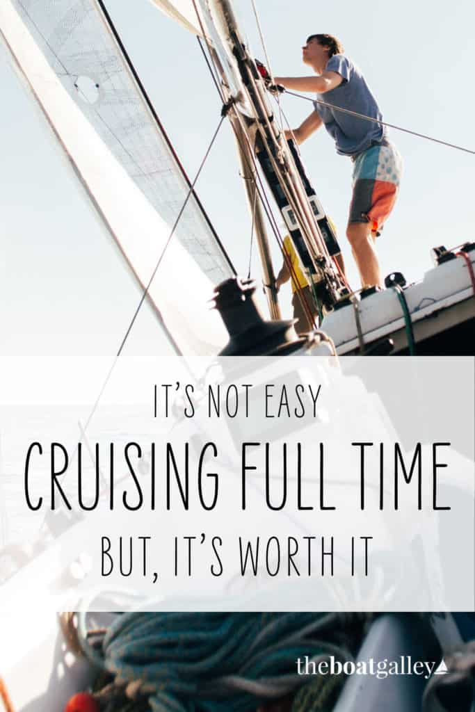 Cruising is hard. So why do it?