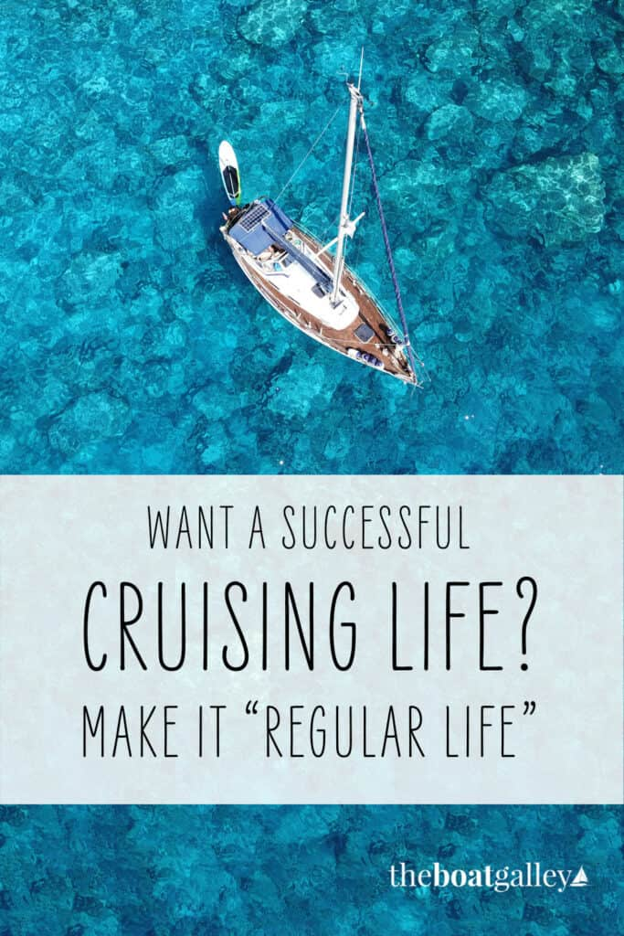 Do you think of cruising as a permanent vacation?  Here's how we experience it as a lifestyle--work and all.