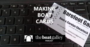 Boat cards are an easy way to exchange info with friends you meet along the way as you cruise. What to include and how to make them.