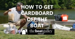 14 specific step-by-step strategies to leave cardboard ashore, for less trash aboard and also fewer places to harbor bugs.