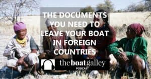 Ensure you breeze through airport customs when you want to get back to your boat. These simple documents can make all the difference.