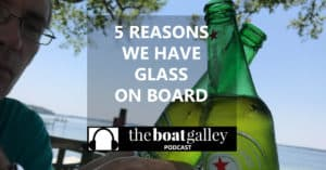 The argument over glass on a boat is legendary. Nica is solidly in the YES camp, and she shares why (it's not just about the wine!)
