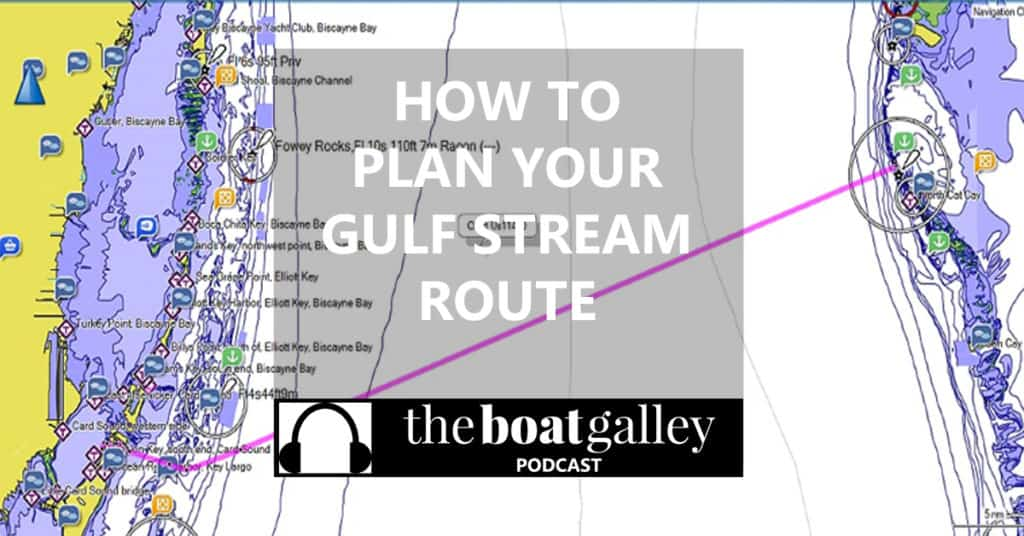 Worried about crossing the Gulf Stream? No need. Here's how to plan your route the easy way.