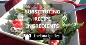 You want to cook something on your boat. But you're missing ingredients. Can you make a smart substitution? YES!