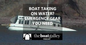 If your boat is holed, you have just minutes to save it -- but it CAN be saved. Four items we carry just in case . . .