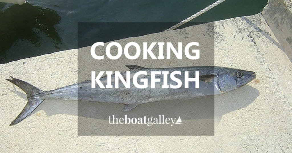 Don't throw that Kingfish (King Mackerel) back. Here's how to prep it. And you don't need a smoker.