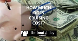 Want to go cruising but wonder if you can really afford it? In this podcast, I discuss a number of factors that will affect the bottom line and talk about some common pitfalls in the budgeting process.