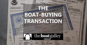 The documents, procedure and money details of buying a boat.