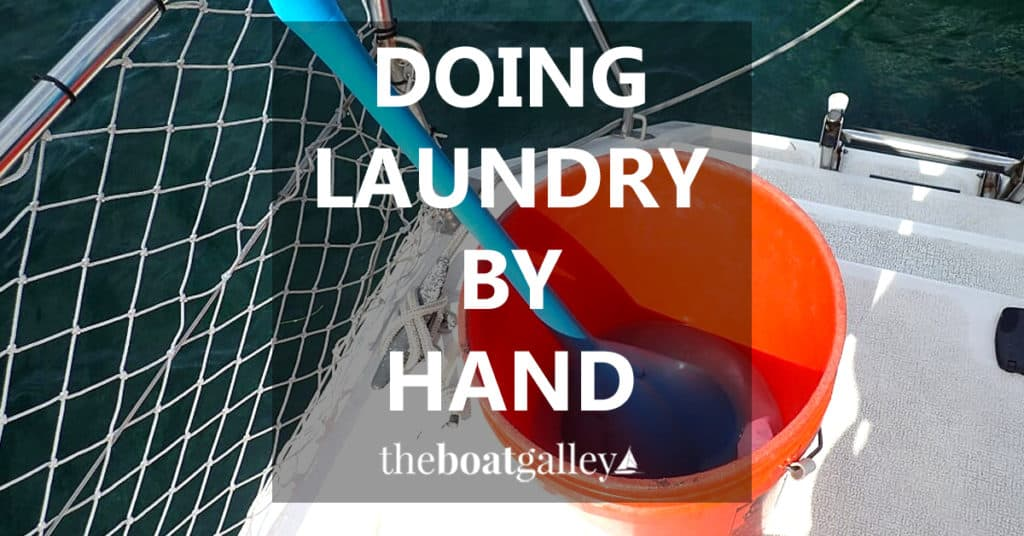 In many cruising locales, we do laundry on the boat . . . a neat tool to make it a lot easier on your back and a few tips on how I do it.