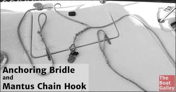 A bridle (or snubbers) is an essential part of the anchoring system. How ours are set up and why we use the Mantus Chain Hook (hint: it stays on!)