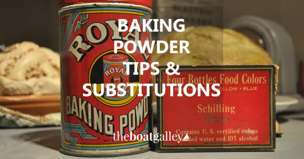 Two tips for making sure your baking powder is good and several substitutions if you're out.