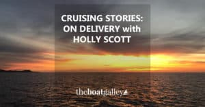 Random thoughts from a night watch from Holly Scott, a delivery & charter captain who's sailed since she was 3.