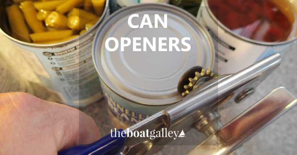 What's the best can opener on a boat? Here's my preference!