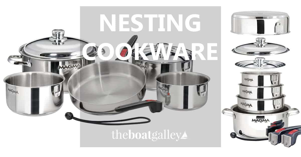 Best Nesting Pots And Pans For Small Spaces The Boat Galley