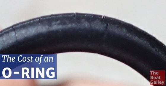 The Cost of an O-Ring | The Boat Galley