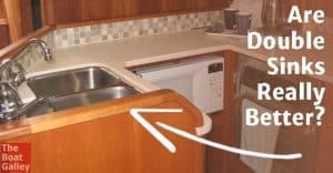 Are double sinks best on a boat? Is there really an advantage?