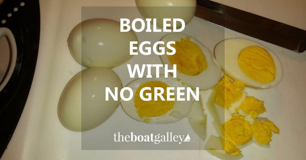 How to make hard-boiled eggs without that ugly green line around the yolk -- the solution is simple! Not only are the eggs gorgeous, but it'll put less heat and humidity in your galley or kitchen.