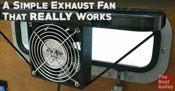 A simple exhaust fan can do a LOT to keep the galley cool, by removing cooking heat and steam. Here's one that you can install in seconds -- no holes in the boat and low power draw!