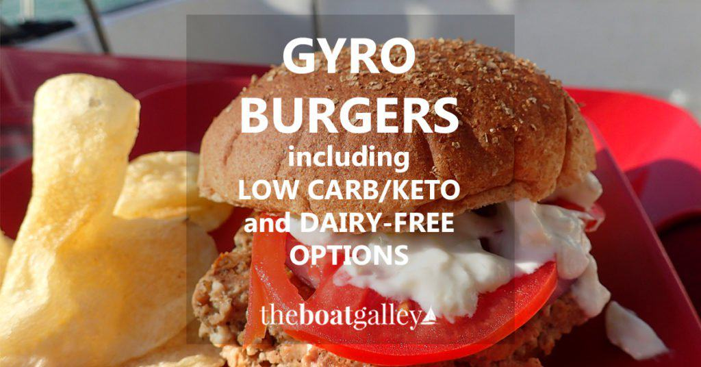 Gyro burger recipe -- easy at-home treat, with low carb and dairy-free options. Great grill-out meal for guests, all the prep can be done ahead.