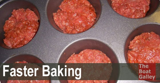 An easy way to cut baking times in half or more, using less propane and putting less heat into the boat!