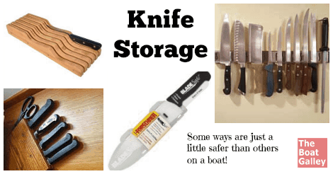 Knife storage on a boat is really about two things keeping yourself safe and keeping  sc 1 st  The Boat Galley & Knife Storage | The Boat Galley