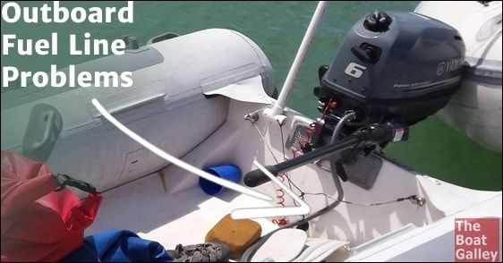 Outboard Fuel Line Problems The Boat Galley