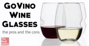 The GoVino wine glasses have their good points and bad points. Are they right for you?