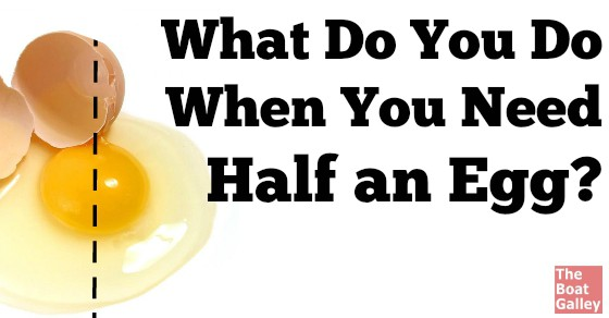 """How to """"cut an egg in half"""" when halving a recipe calling for 1 or 3 eggs."""