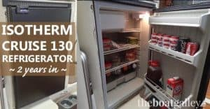 A report on our Isotherm Cruise 130 boat refrigerator after using it for two years. Overall grade: B. Read why.