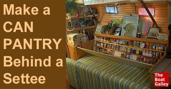 Build A Can Pantry For Your Boat The Boat Galley