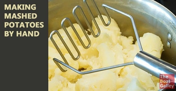 If you don't have an electric mixer, it's easy to make mashed potatoes by hand.