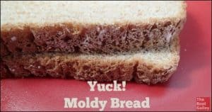 What do you do when the only bread aboard has a bit of mold? Can you go ahead and eat it?