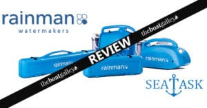 What you need to know if you're considering a Rainman watermaker. Is it the best watermaker for you?