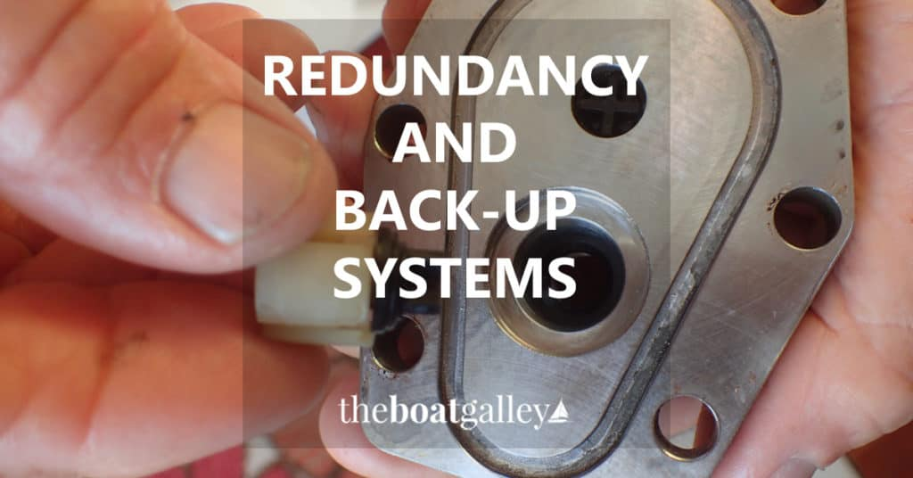How do you decide what back-up systems and components you need on your boat. Here's the framework we use.