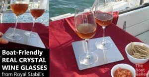 Yes, it's possible to use real crystal wine glasses on a boat. Royal Stabilis has created a no-slip, no tip and break resistant set to bring a touch of elegance to any boat.