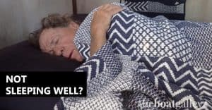 """Not sleeping well is one of the biggest complaints that new cruisers have. It's a big change on every level -- new bed, new """"home,"""" new noises and new worries. Some tips to ease the transition."""