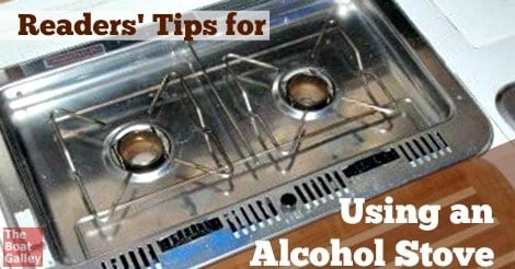 Using an Alcohol Stove | The Boat Galley