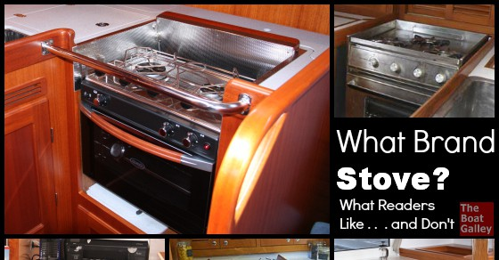 What Brand Stove The Boat Galley